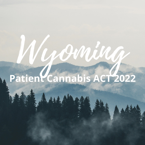 Wyoming Patient Cannabis ACT 2022 Mountains